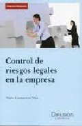 9788496705692: CONTROL DE RIESGOS LEGALES EN LA EMPRESA