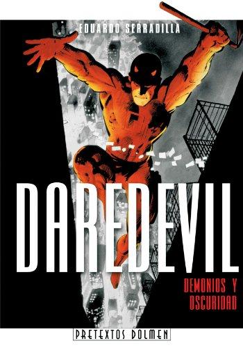 9788496706453: Daredevil, demonios y oscuridad (Pretextos)
