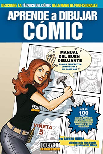 9788496706781: Aprende a dibujar Comic/ Learn to Draw Comic: Manual Del Buen Dibujante/ Guide to Good Drawing (Spanish Edition)