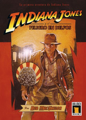 9788496706828: INDIANA JONES: PELIGRO EN DELFOS (Spanish Edition)