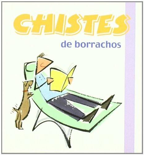 9788496707191: CHISTES DE BORRACHOS -14-