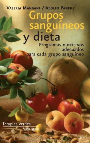 Grupos Sanguineos Y Dieta (Vida Sana): Mangani,Valeria