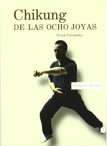 Chikung de las ocho joyas: Víctor Manuel Fernández