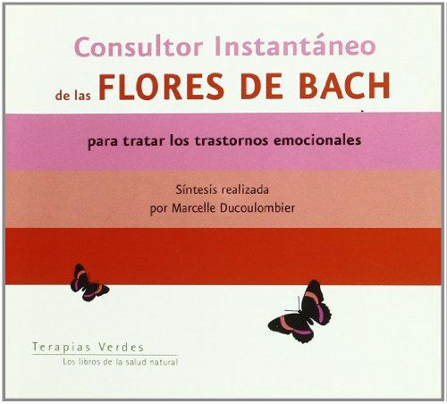 9788496707658: Consultor instantáneo de flores de Bach