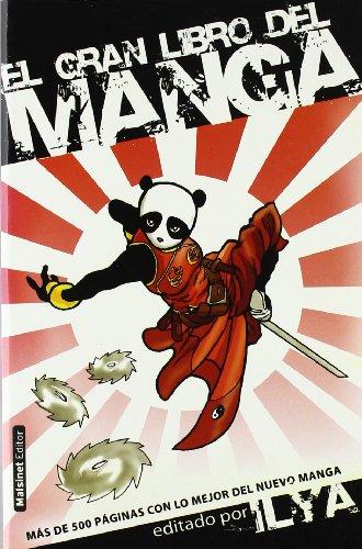 EL GRAN LIBRO DEL MANGA :Más de 500 páginas con lo mejor del nuevo manga - s/d