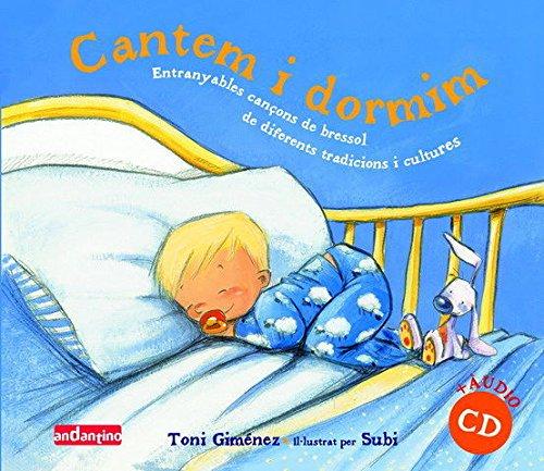 CANTEM I DORMIM.: Toni Giménez