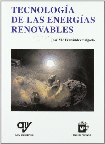 9788496709140: Tecnología de las energías renovables