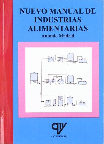 9788496709607: Nuevo manual de industrias alimentarias