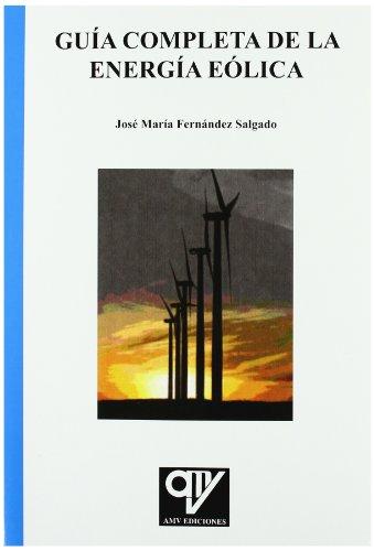 9788496709669: Guia completa de la energia eolica