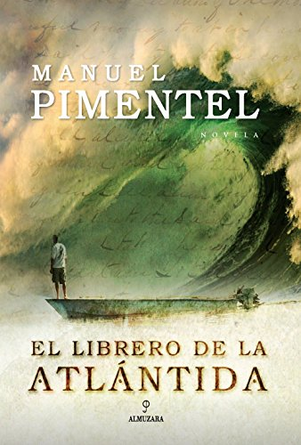 9788496710023: El librero de la atlantida/ The Bookseller from Atlantis (Spanish Edition)