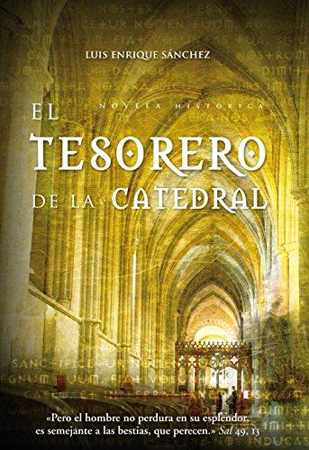 9788496710030: El tesorero de la catedral (Novela)