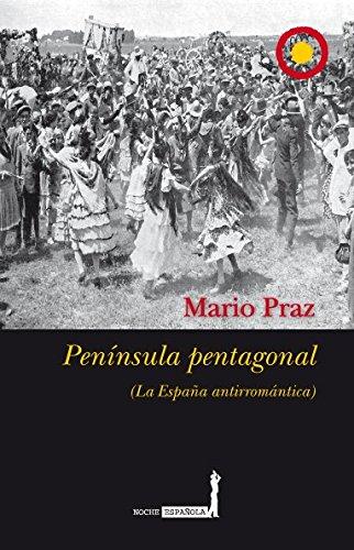 9788496710221: Península pentagonal: La España antirromántica