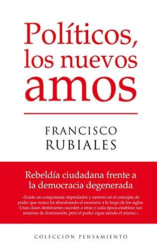 Politicos,Los Nuevos Amos - Varios