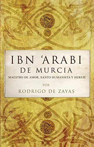 9788496710481: Ibn `Arabi De Murcia
