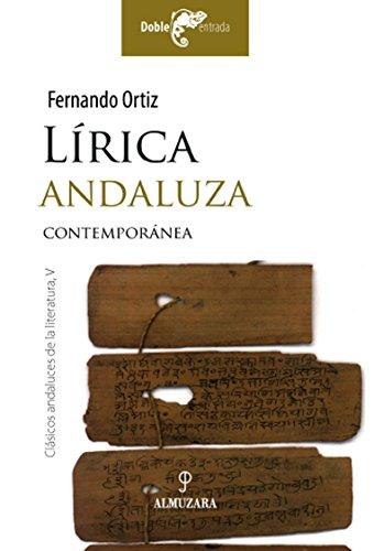 9788496710597: Lírica andaluza contemporánea (y dos prosistas singulares). Prólogo de Alberto García Ulecia.