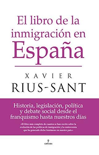 9788496710634: El libro de la inmigracion en Espana/ The Book On Immigration in Spain (Spanish Edition)