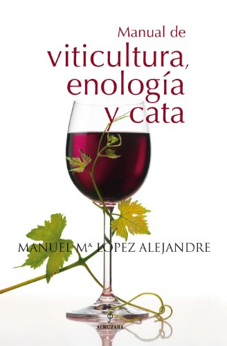 9788496710764: Manual de viticultura, enologia y cata / Manual of Viticulture, Oenology and Tasting (Spanish Edition)