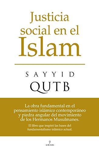 Justicia Social en el Islam (849671084X) by Sayyid Qutb