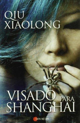 9788496710931: Visado para Shangai/ A Loyal Character Dancer (Spanish Edition)