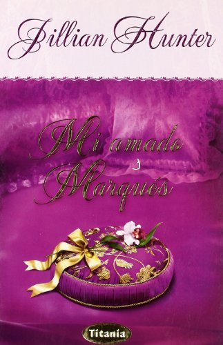 9788496711129: MI AMADO MARQUES (Spanish Edition)