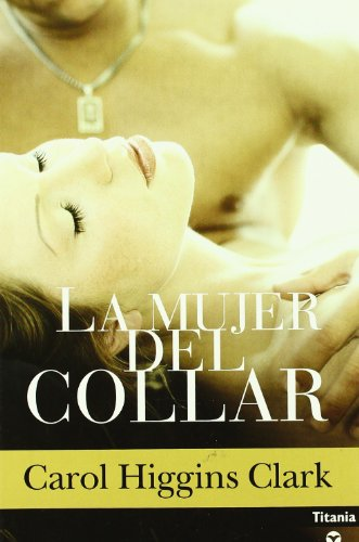 9788496711174: La Mujer Del Collar (Misterio De Regan Reilly Serie #8) (Spanish Edition)