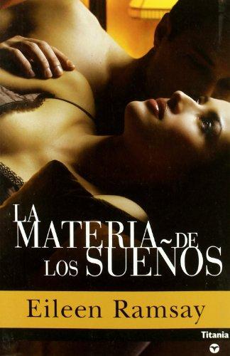 9788496711365: La materia de los sueños (Titania amour)