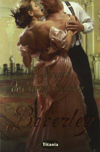 9788496711525: El duque de Saint Raven (Spanish Edition)