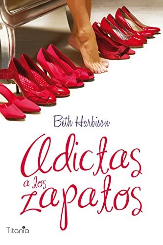 9788496711662: Adictas a los zapatos (Titania amour)
