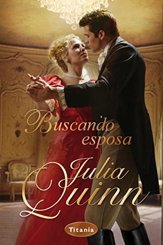 Buscando esposa (Spanish Edition) (8496711684) by Julia Quinn