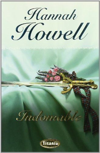 INDOMABLE: Hannah Howell
