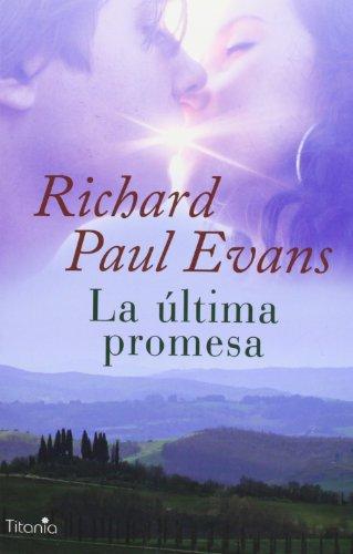 9788496711808: La ultima promesa (Spanish Edition)