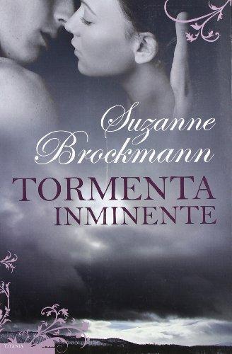 Tormenta Inminente (Spanish Edition): Suzanne Brockmann