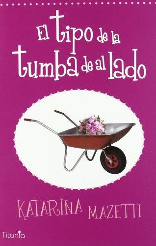 9788496711907: TIPO DE LA TUMBA DE AL LADO, EL(9788496711907)