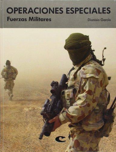 9788496713871: OPERACIONES ESPECIALES: FUERZAS MILITARES