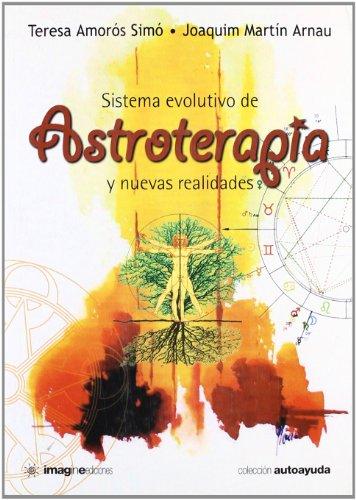 9788496715042: Sistema evolutivo de astroterapia y nuevas realidades