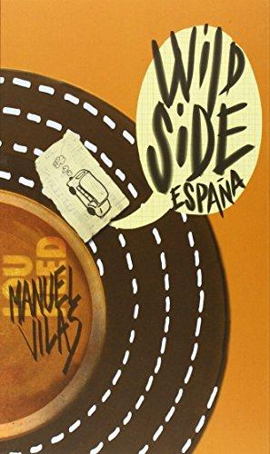 9788496715639: Wild Side España (Literatura De Viajes)