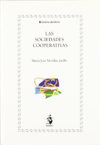 Las sociedades cooperativas: Morillas Jarillo, María