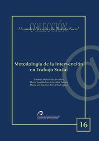 9788496718791: METODOLOGIA DE LA INTERVENCION EN TRABAJO SOCIAL