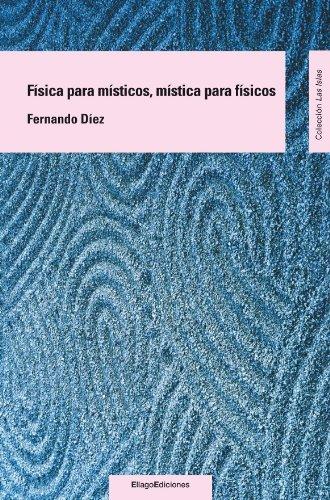 9788496720800: Física para místicos, mística para físicos (Las Islas)