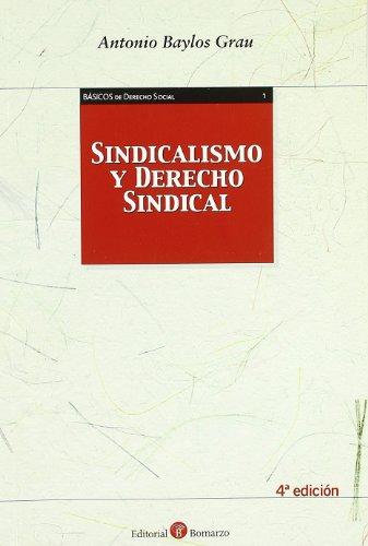 9788496721739: Sindicalismo y derecho sindical (4ª ed.)
