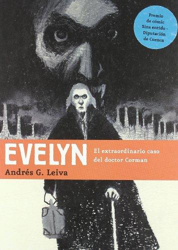 9788496722460: Evelyn: El extraordinario caso del doctor Corman