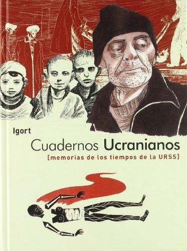 9788496722750: Cuadernos ucranianos: Memorias de los tiempos de la URSS
