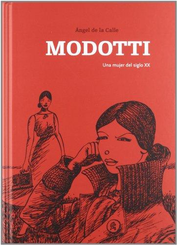 9788496722972: Tina Modotti.: Una mujer del siglo xx.