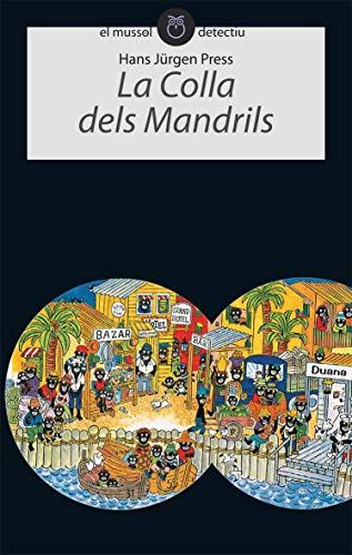 9788496726161: La colla dels Mandrils