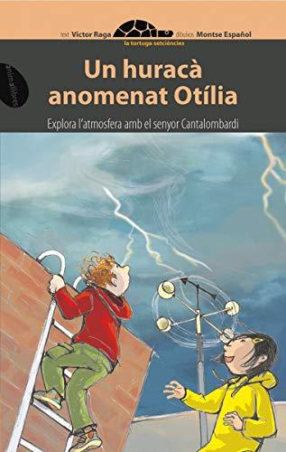 9788496726420: Un huracà anomenat Otília