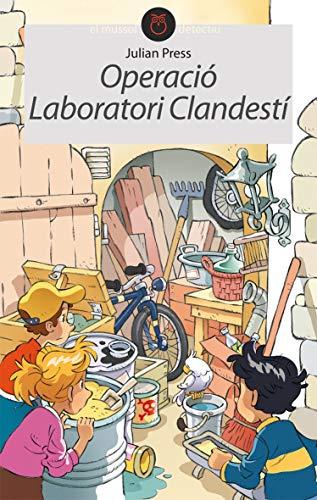 9788496726482: Operació laboratori clandestí (EL MUSSOL DETECTIU)