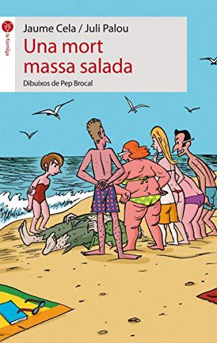 9788496726628: Una mort massa salada (LA FORMIGA)