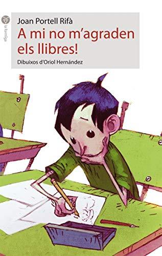 9788496726857: A mi no m'agraden els llibres! (La Formiga)