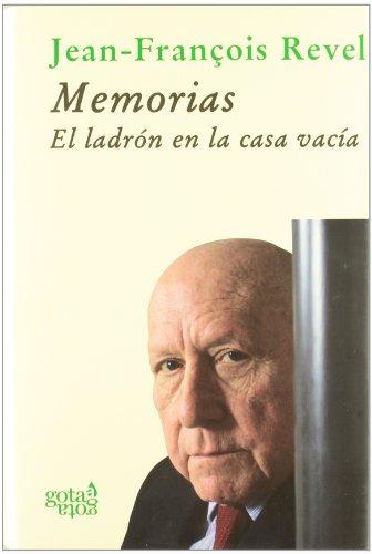 9788496729049: Memorias. El ladrón en la casa vacía (Colección verde)