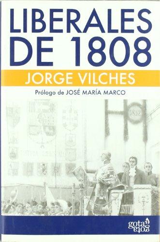 9788496729117: Liberales de 1808